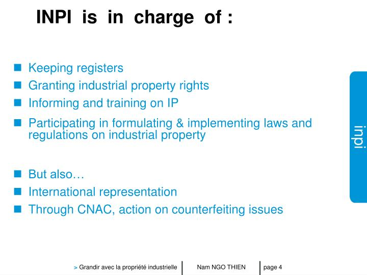 INPI  is  in  charge  of :