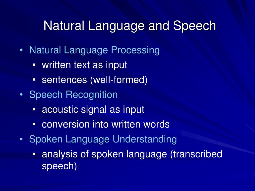 Natural Language and Speech