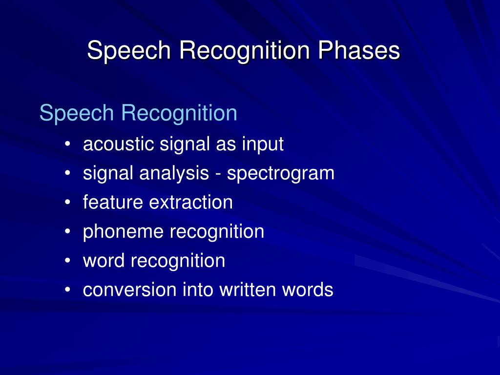 Speech Recognition Phases