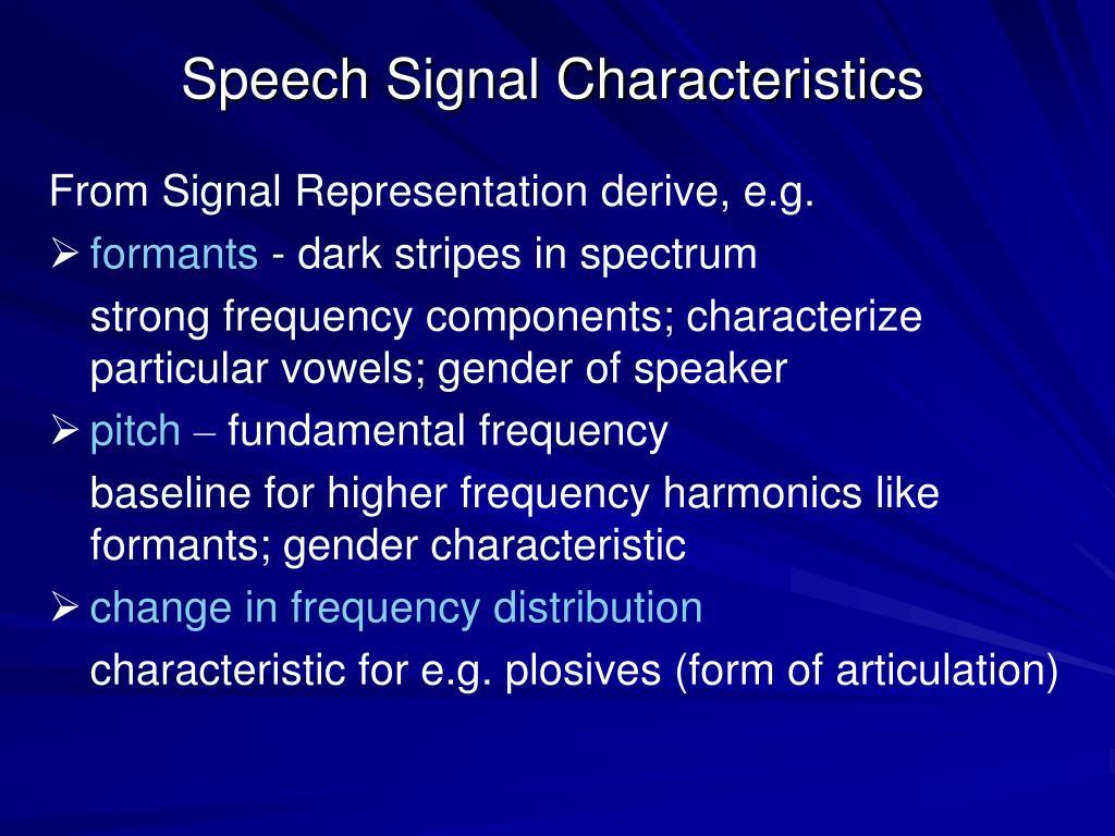 Speech Signal Characteristics