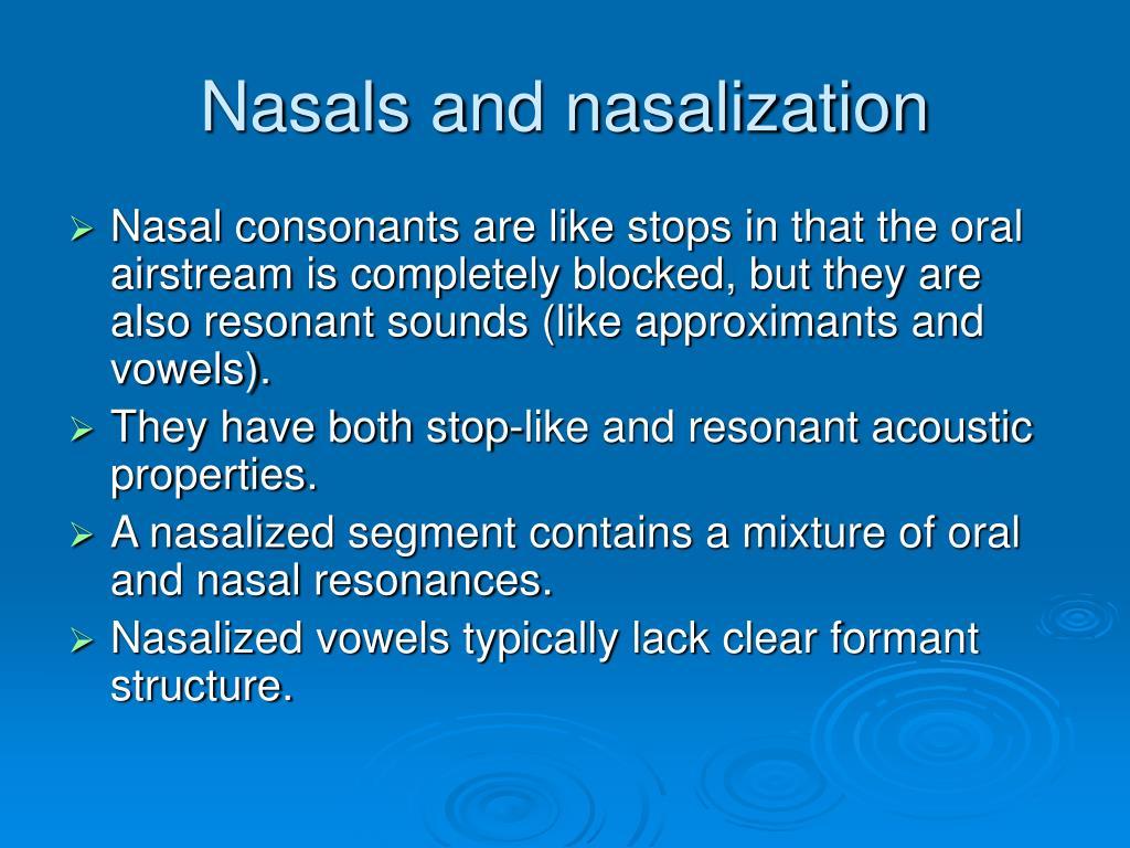Nasals and nasalization