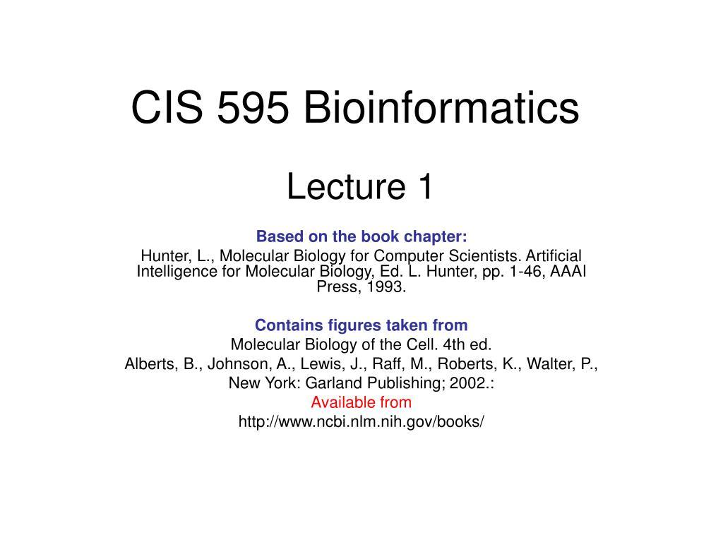CIS 595 Bioinformatics