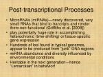 post transcriptional processes12