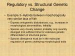 regulatory vs structural genetic change25