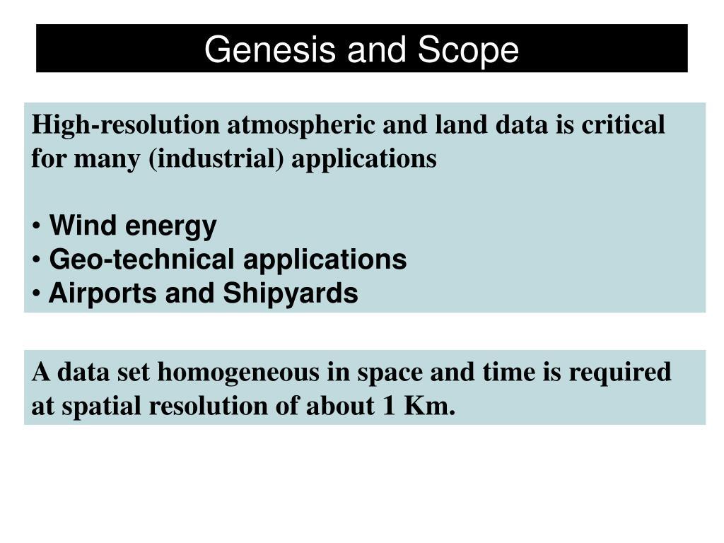 Genesis and Scope