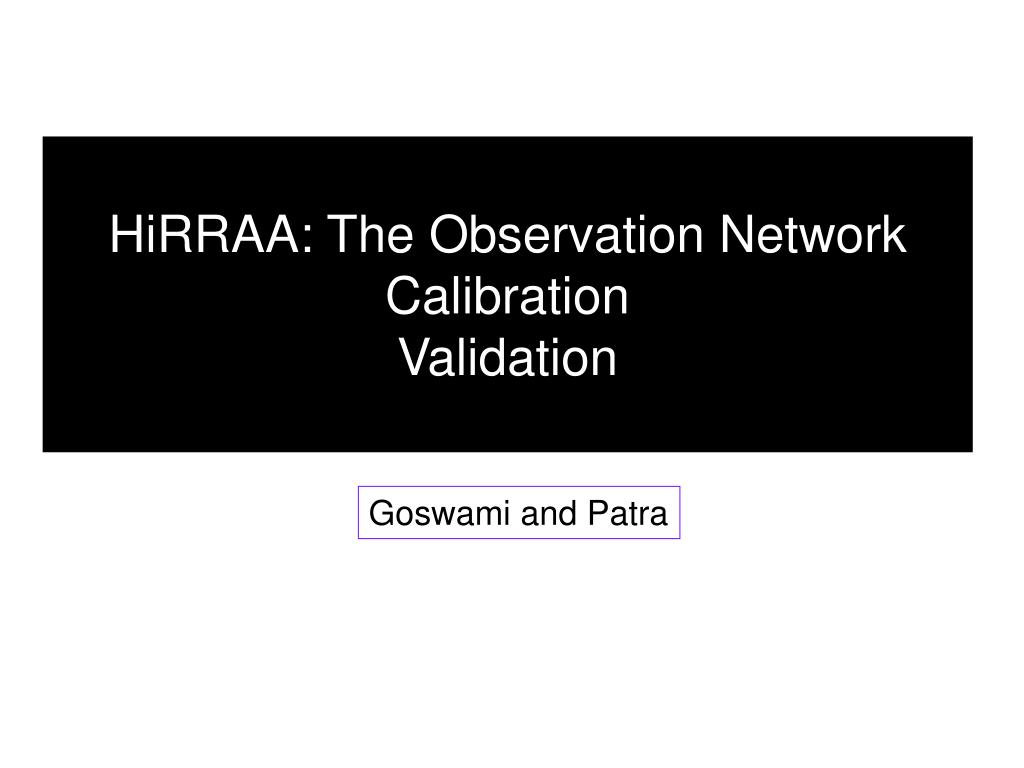 HiRRAA: The Observation Network