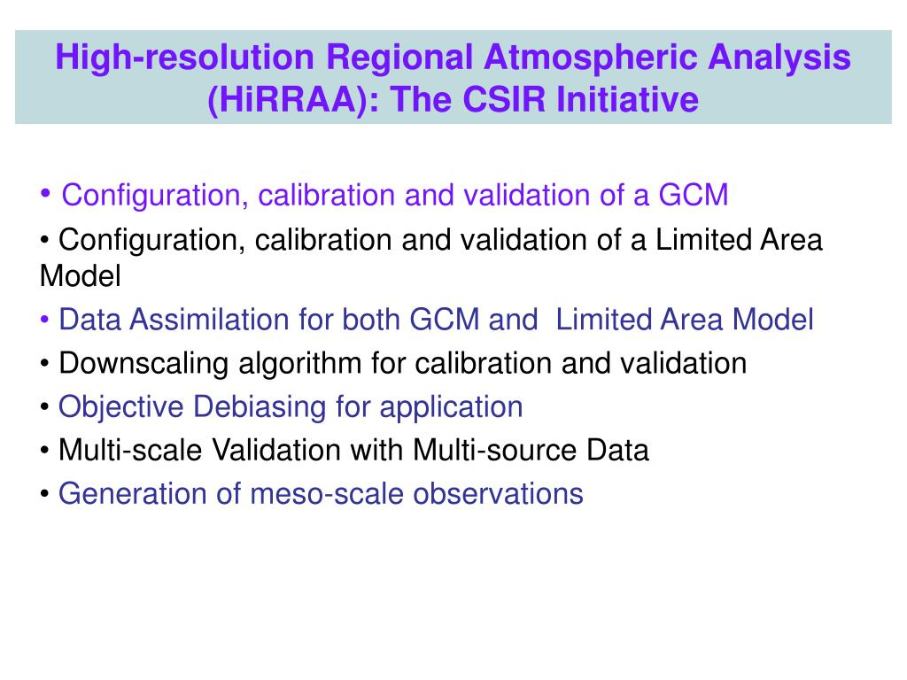 Configuration, calibration and validation of a GCM