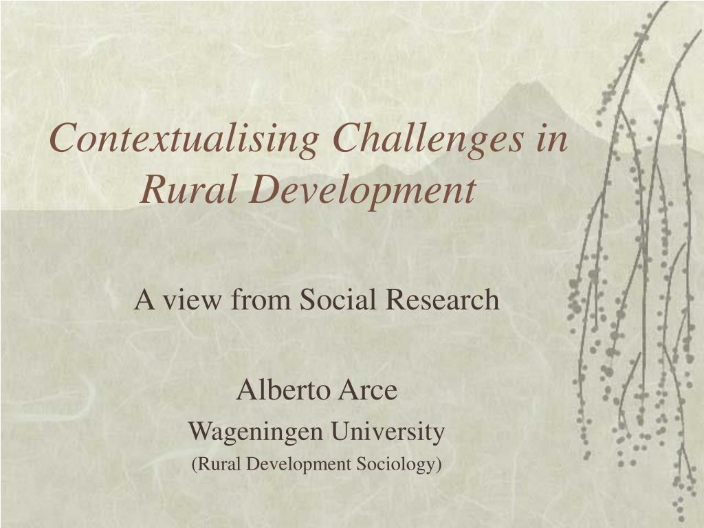 Contextualising Challenges in Rural Development