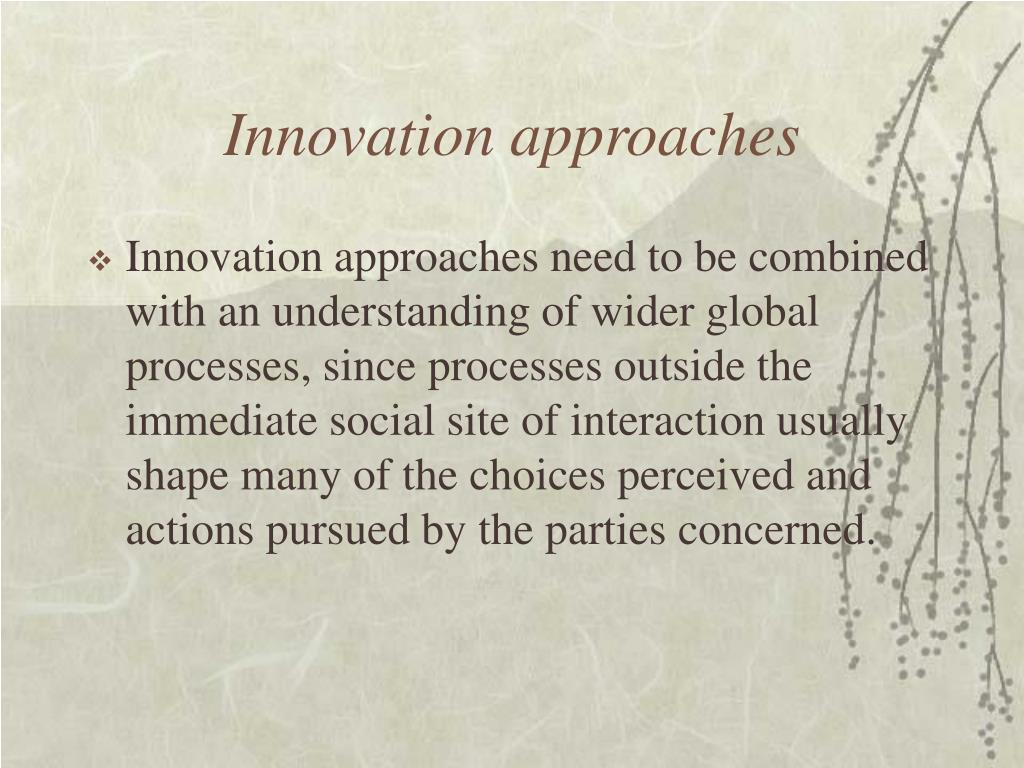Innovation approaches