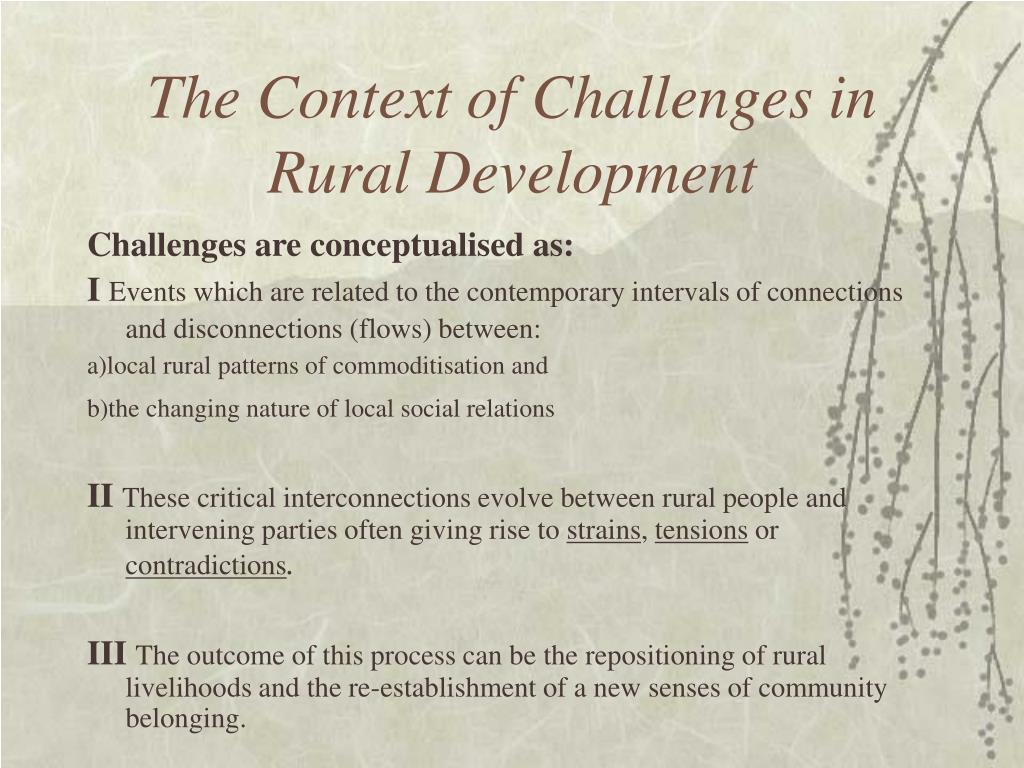 The Context of Challenges in Rural Development