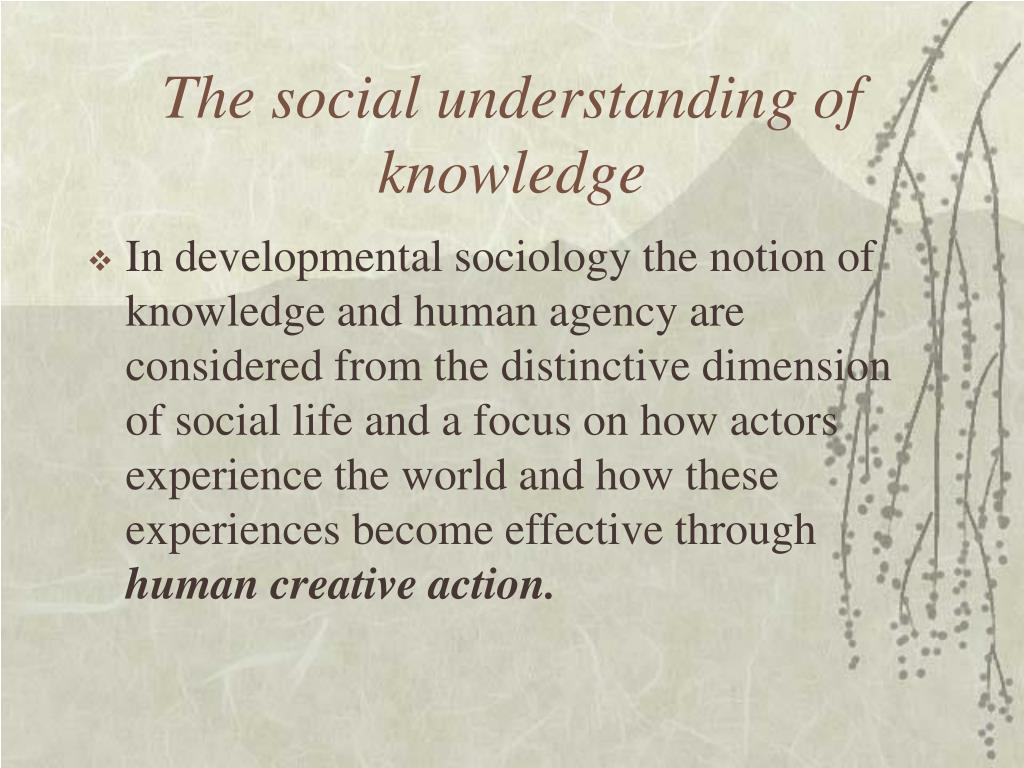 The social understanding of knowledge