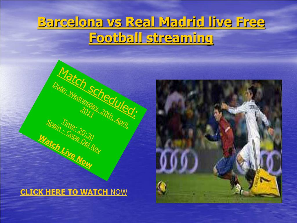 Barcelona vs Real Madrid live Free Football streaming