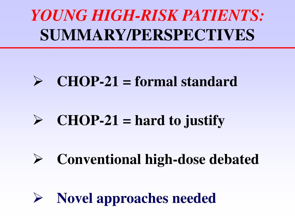 YOUNG HIGH-RISK PATIENTS: