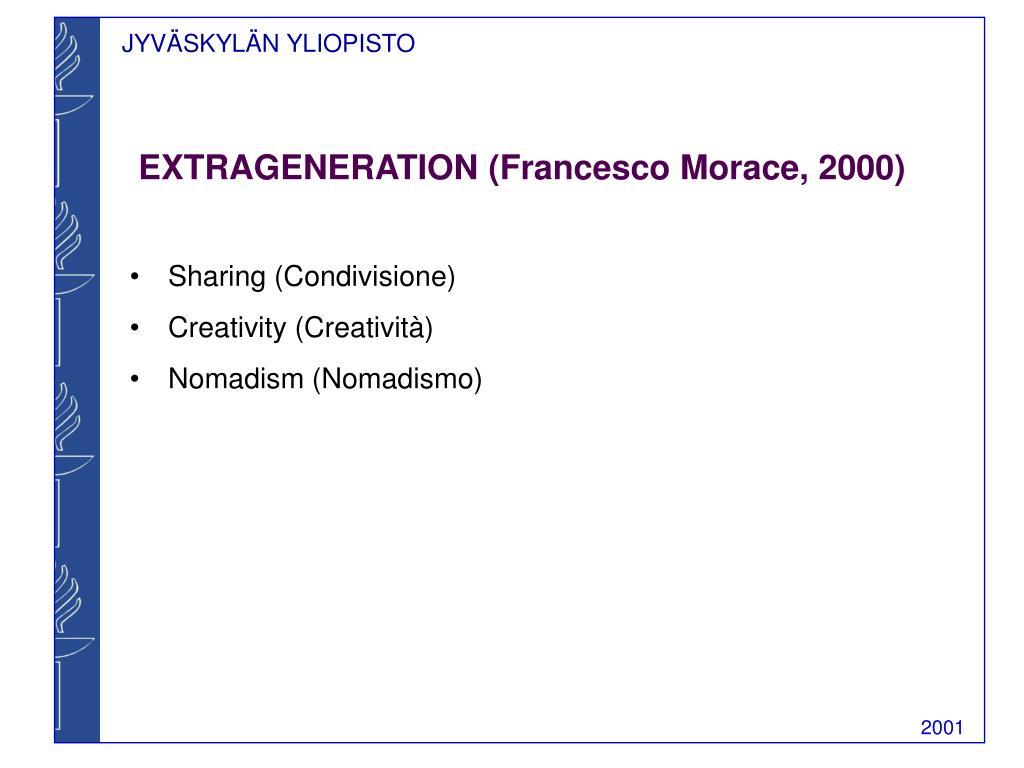 EXTRAGENERATION (Francesco Morace, 2000)