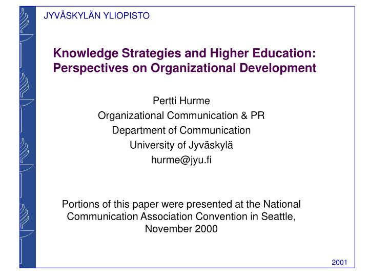 Knowledge strategies and higher education perspectives on organizational development