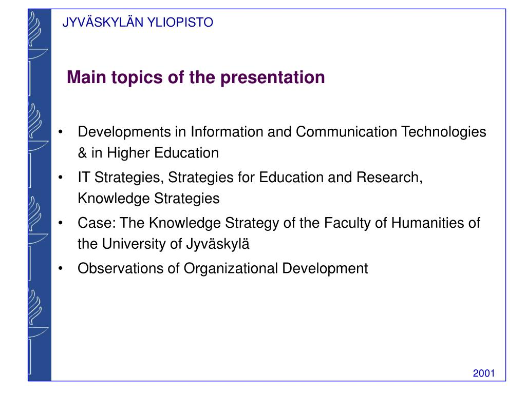 Main topics of the presentation