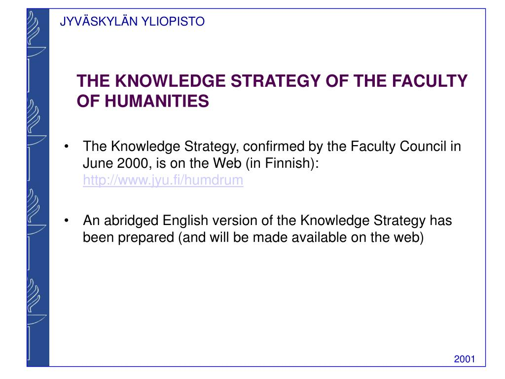 THE KNOWLEDGE STRATEGY OF THE FACULTY OF HUMANITIES