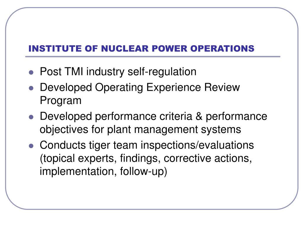 INSTITUTE OF NUCLEAR POWER OPERATIONS