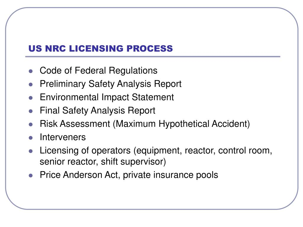 US NRC LICENSING PROCESS