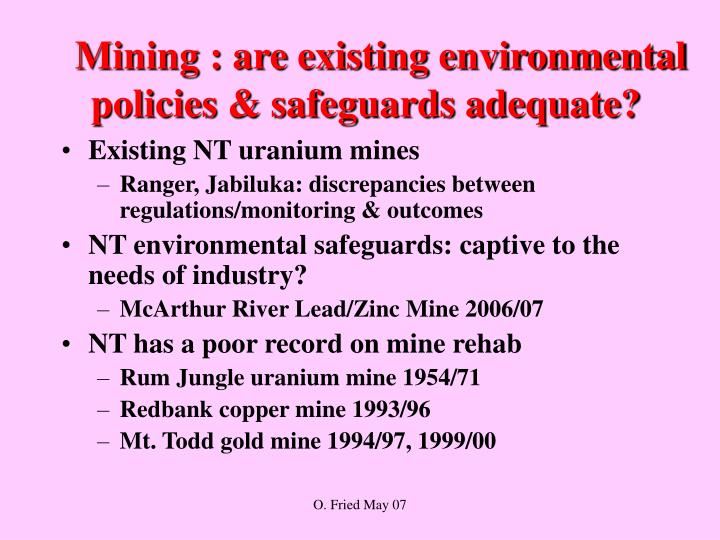Mining are existing environmental policies safeguards adequate