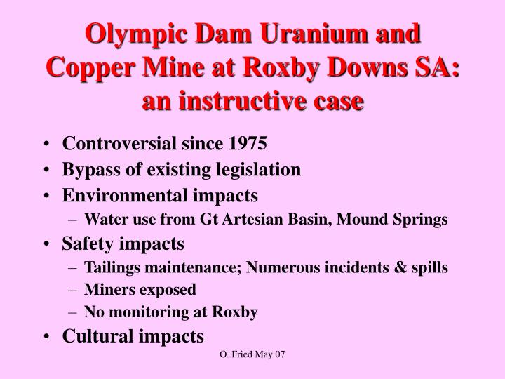 Olympic dam uranium and copper mine at roxby downs sa an instructive case