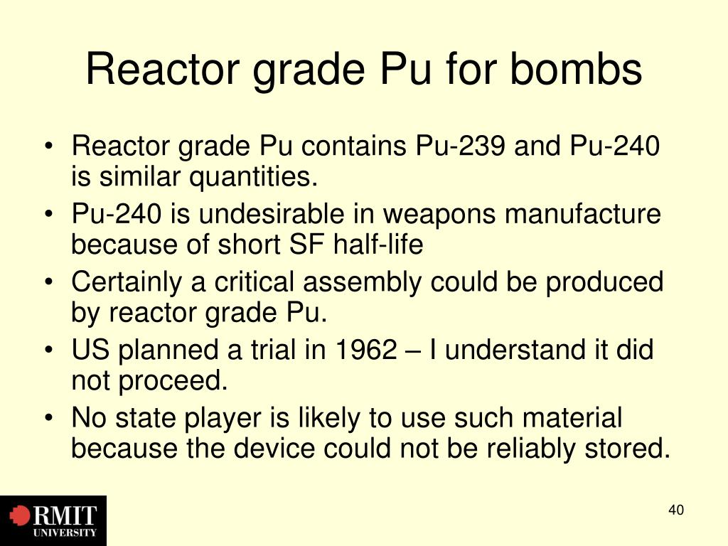 Reactor grade Pu for bombs