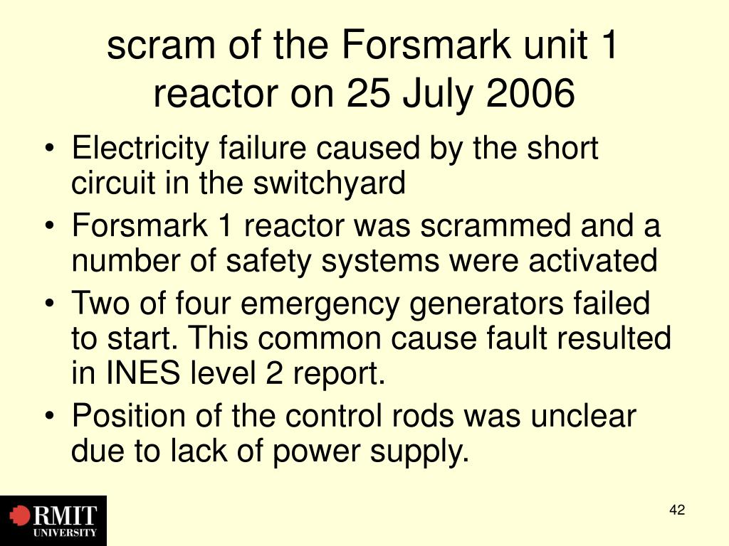 scram of the Forsmark unit 1 reactor on 25 July 2006