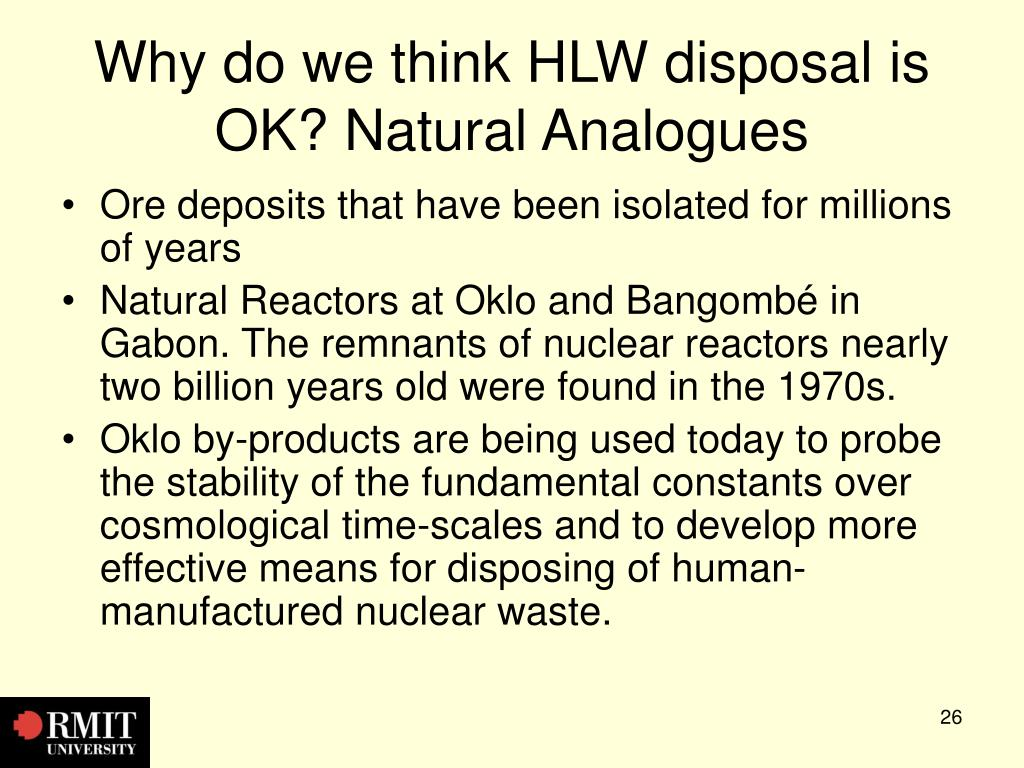 Why do we think HLW disposal is OK? Natural Analogues