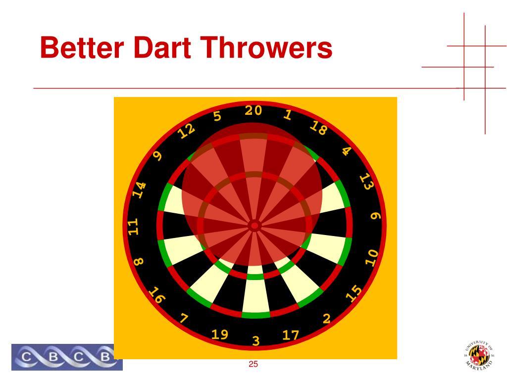 Better Dart Throwers