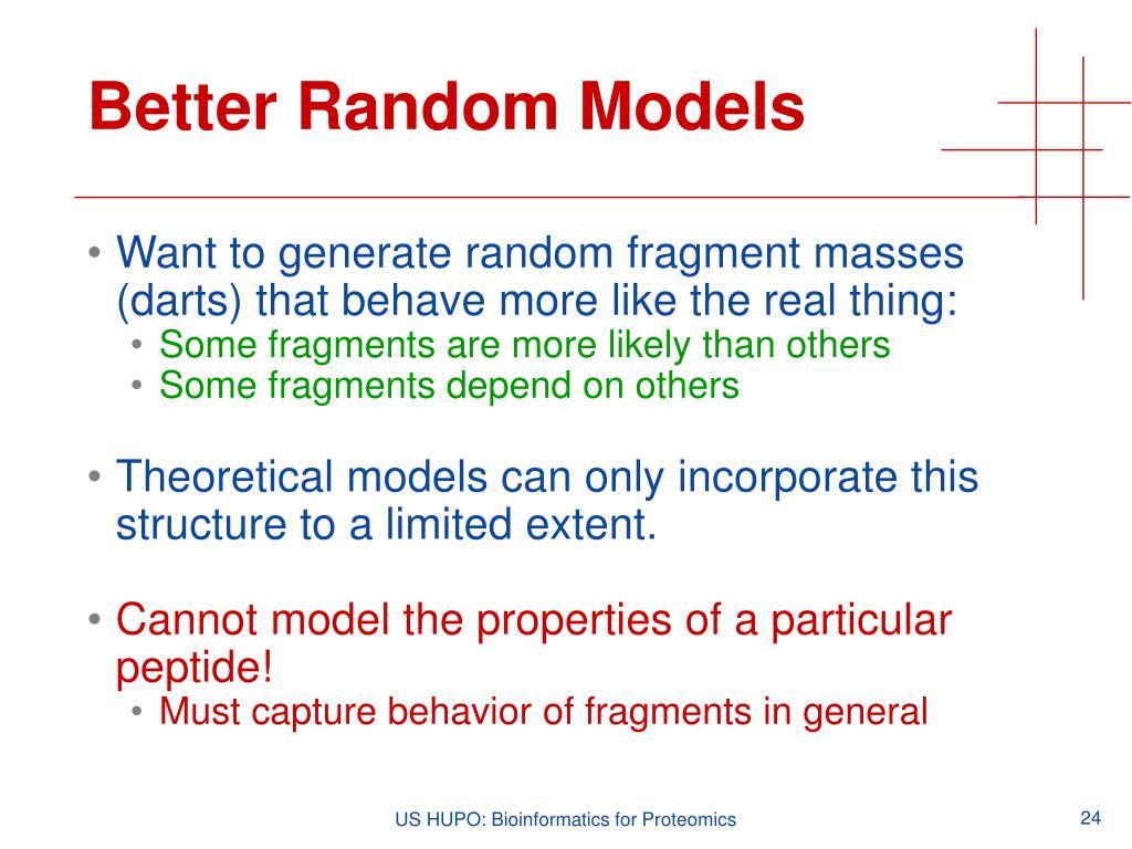 Better Random Models