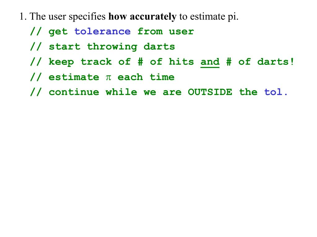 1. The user specifies