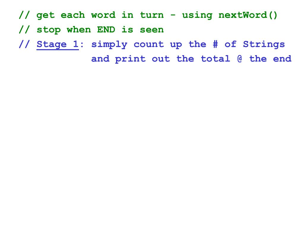 // get each word in turn - using nextWord()