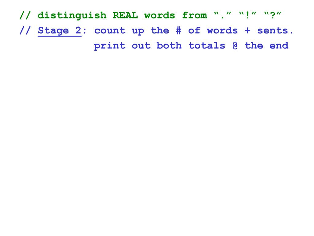"""// distinguish REAL words from """"."""" """"!"""" """"?"""""""