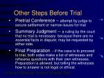 other steps before trial