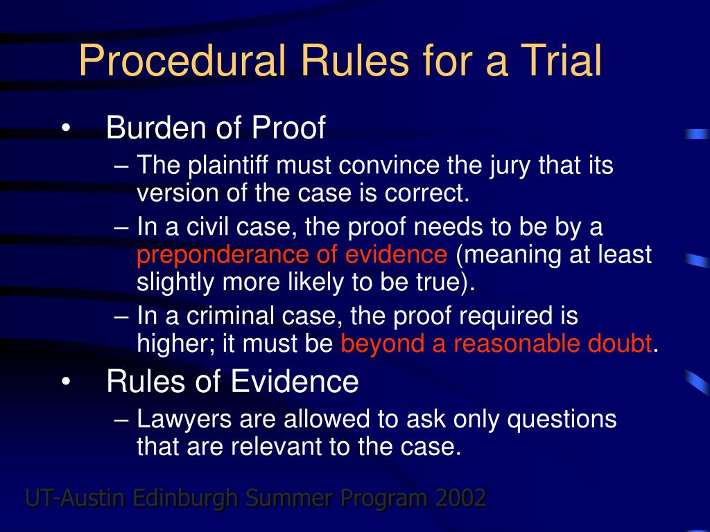 Procedural Rules for a Trial