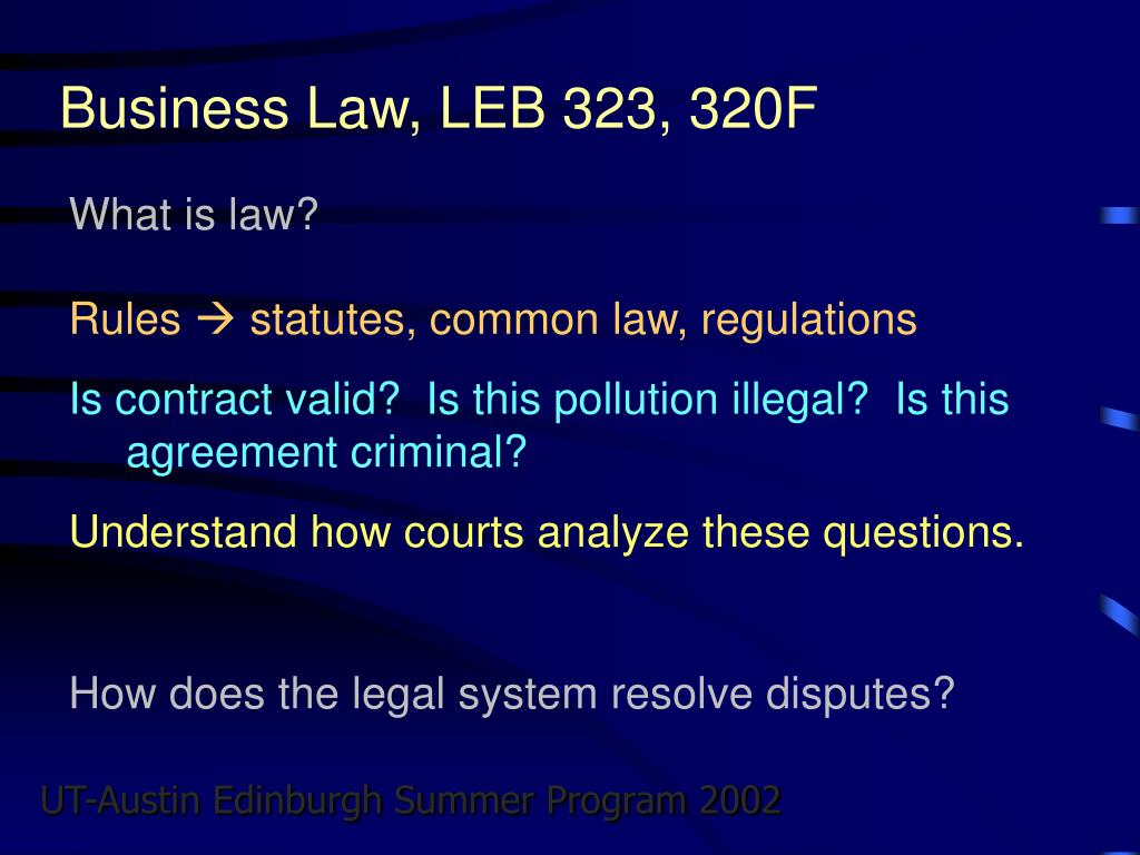 Business Law, LEB 323, 320F