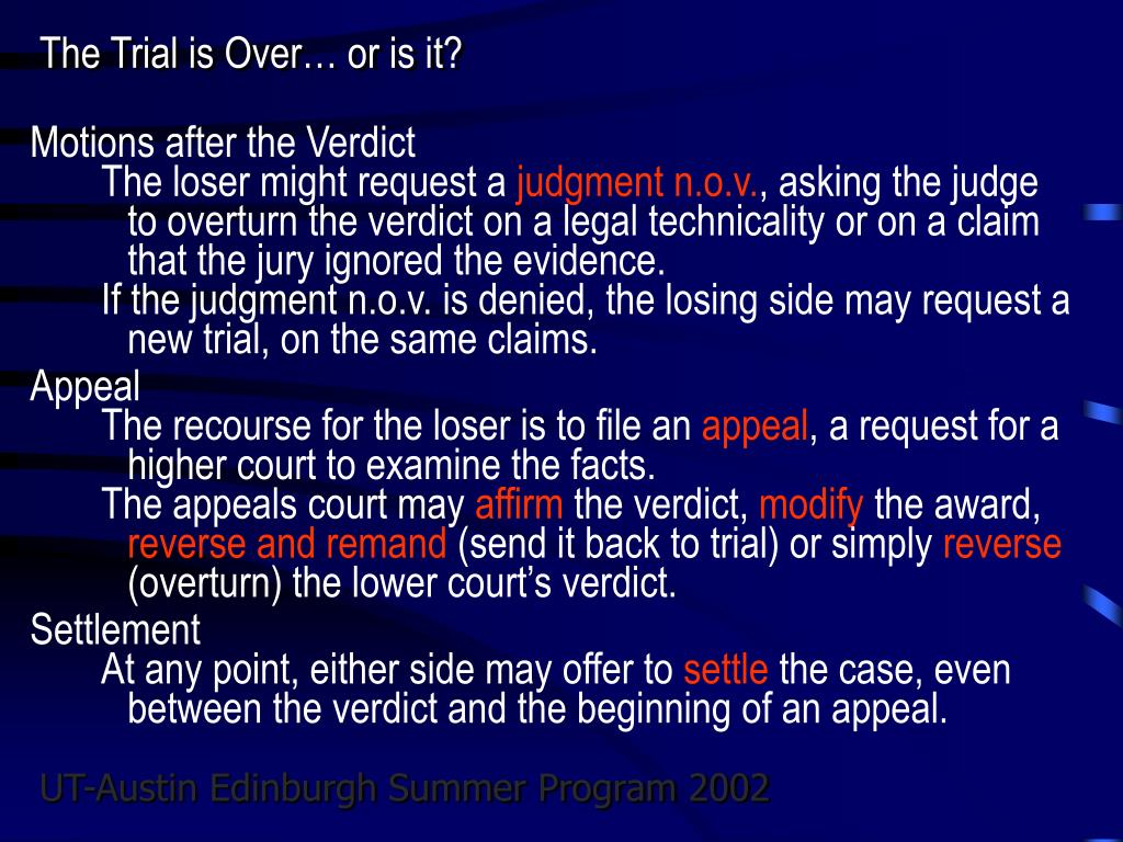 The Trial is Over… or is it?