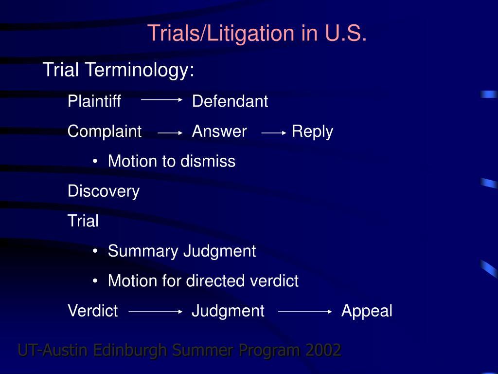 Trials/Litigation in U.S.