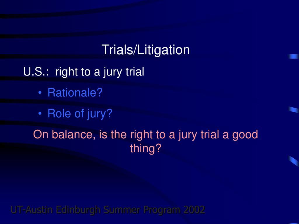 Trials/Litigation