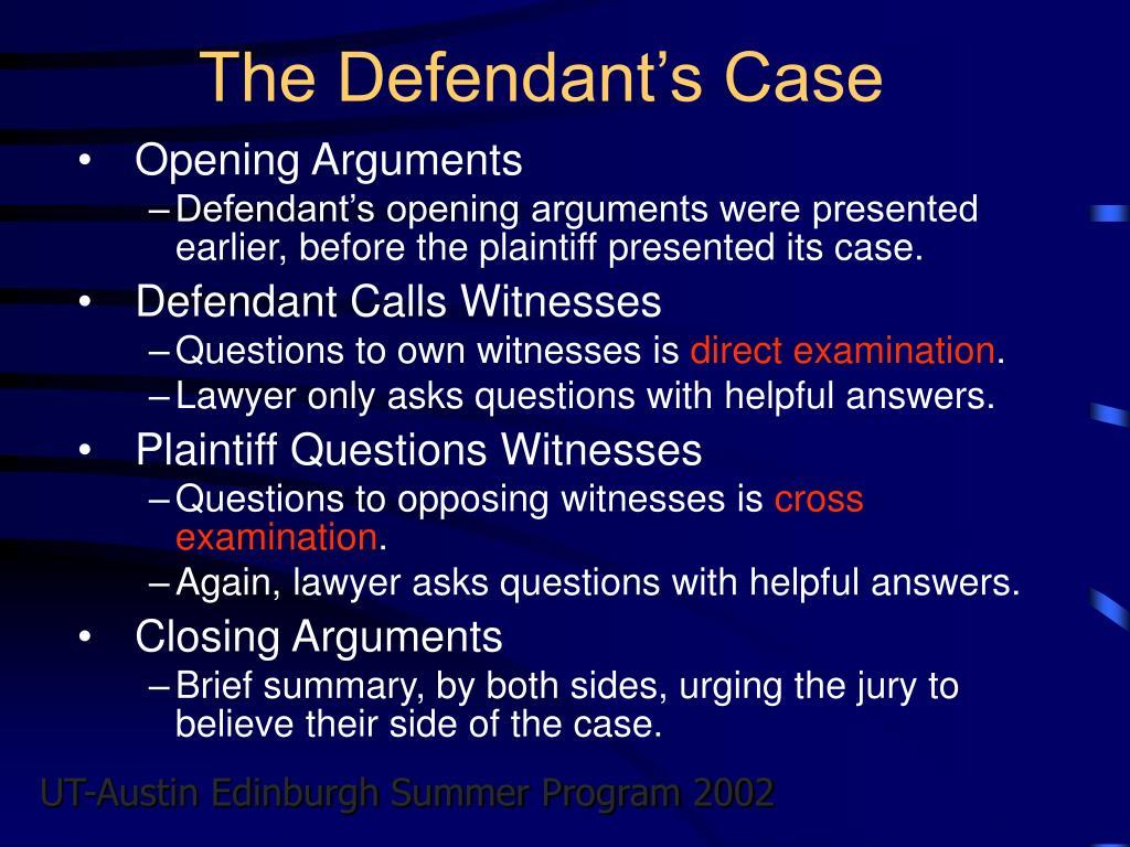 The Defendant's Case