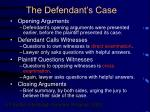 the defendant s case