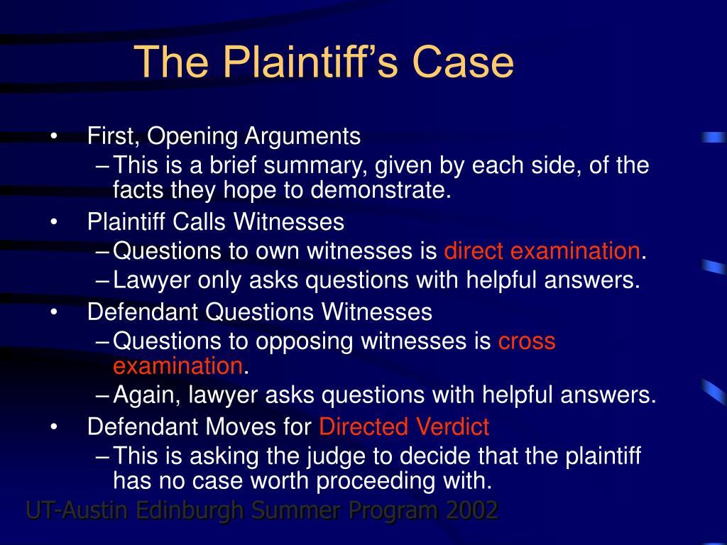 The Plaintiff's Case