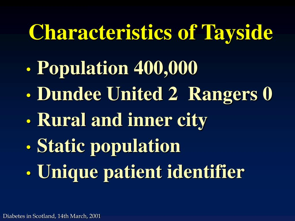 Characteristics of Tayside