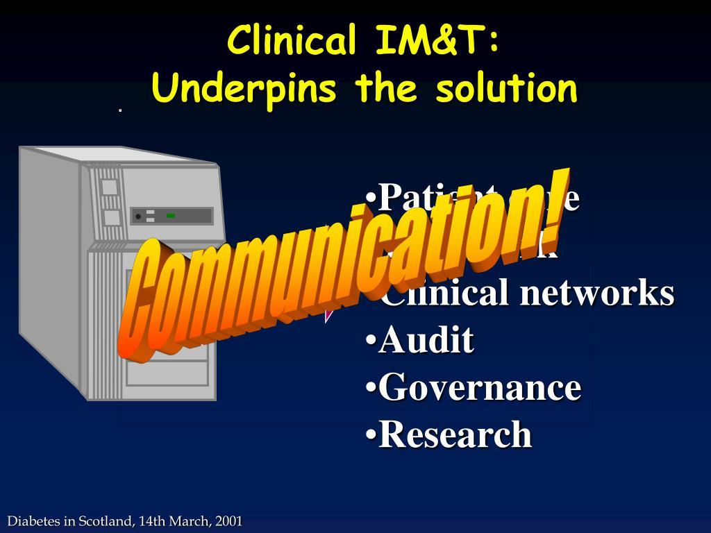 Clinical IM&T: