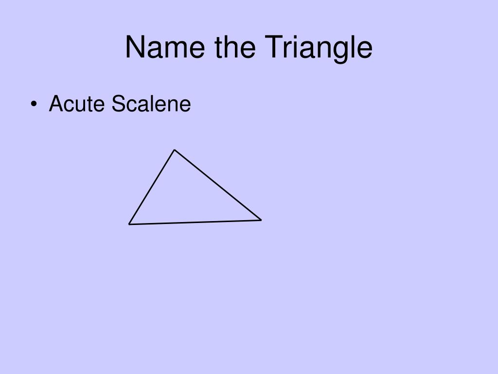 Name the Triangle