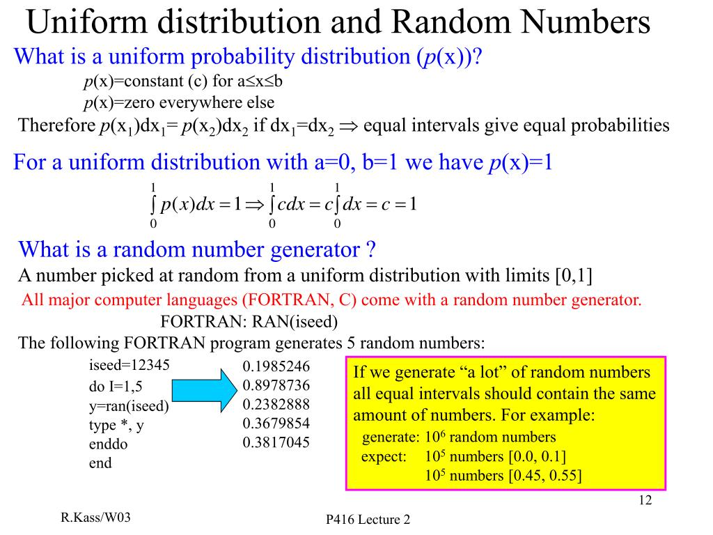 What is a uniform probability distribution (