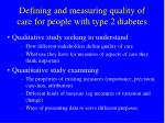 defining and measuring quality of care for people with type 2 diabetes