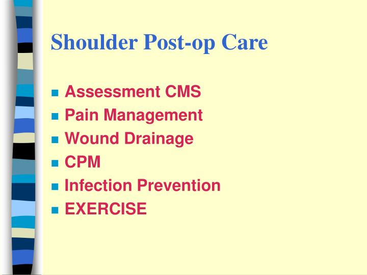 Shoulder Post-op Care