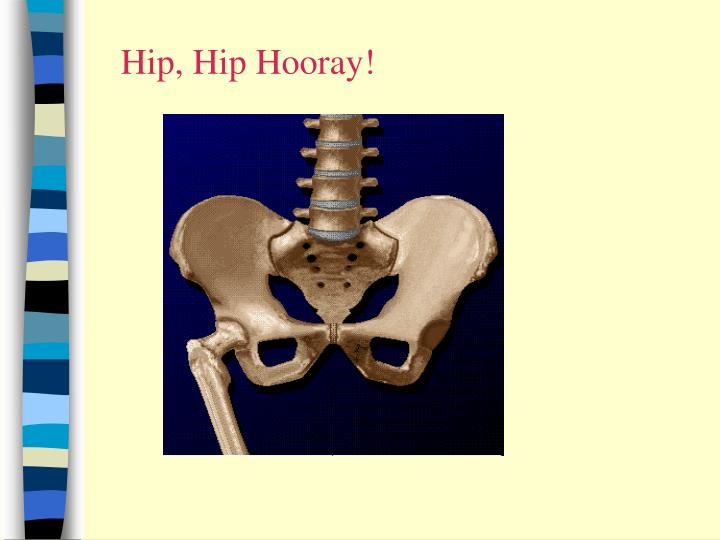 Hip, Hip Hooray!