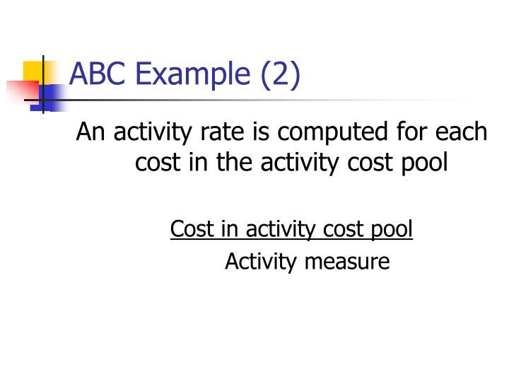 ABC Example (2)